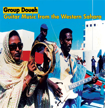 Group Doueh: Guitar Music From The Western Sahara