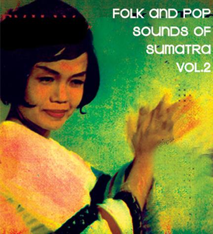 Folk and Pop Sounds of Sumatra Vol. 2