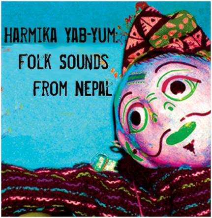 Harmika Yab Yum: Folk Sounds From Nepal