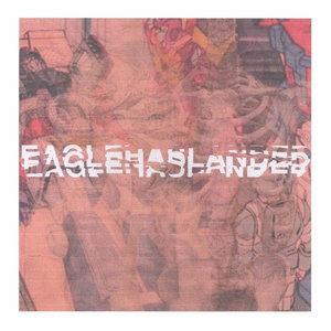 Eaglehaslanded - s/t 7