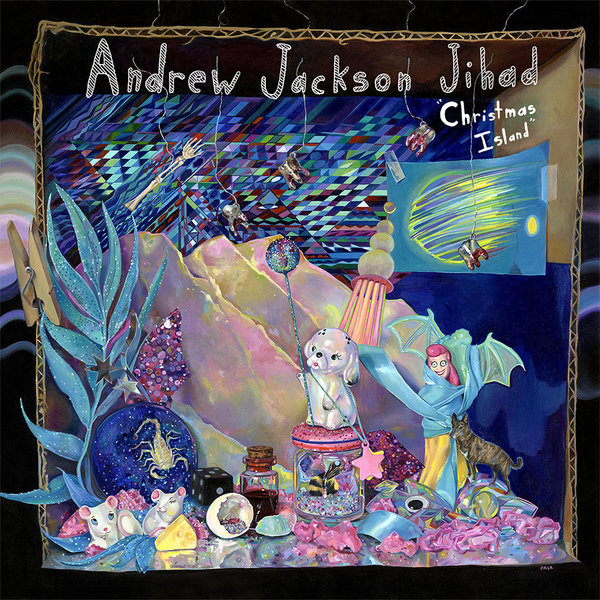Andrew Jackson Jihad - Christmas Island LP