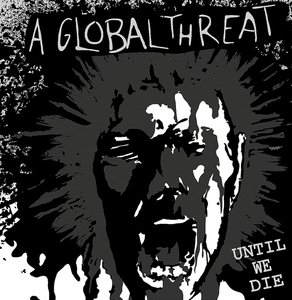 A Global Threat: