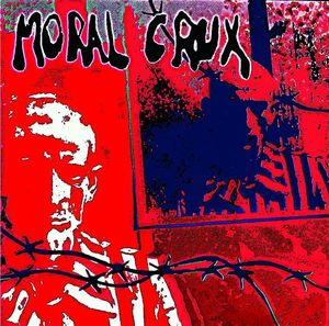 Moral Crux: Self titled debut LP. (Comes with massive bonus tracks and bonus CD