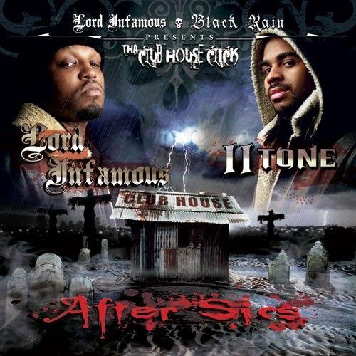 Lord Infamous, II Tone & Tha Club House Click