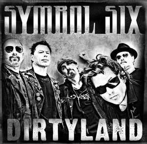 Symbol Six: Dirtyland CD (w/bonus track)