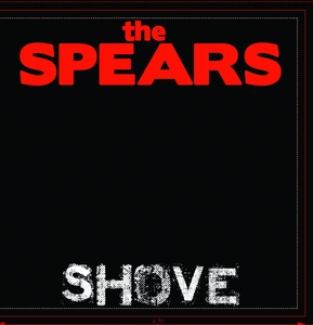 The Spears Shove CD