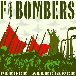 F Bombers: Pledge Allegiance