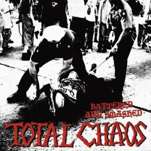 Total Chaos: Battered And Smashed LP