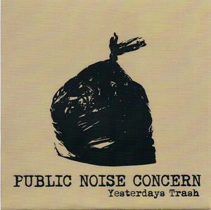 Public Noise Concern: Yesterday's Trash 7
