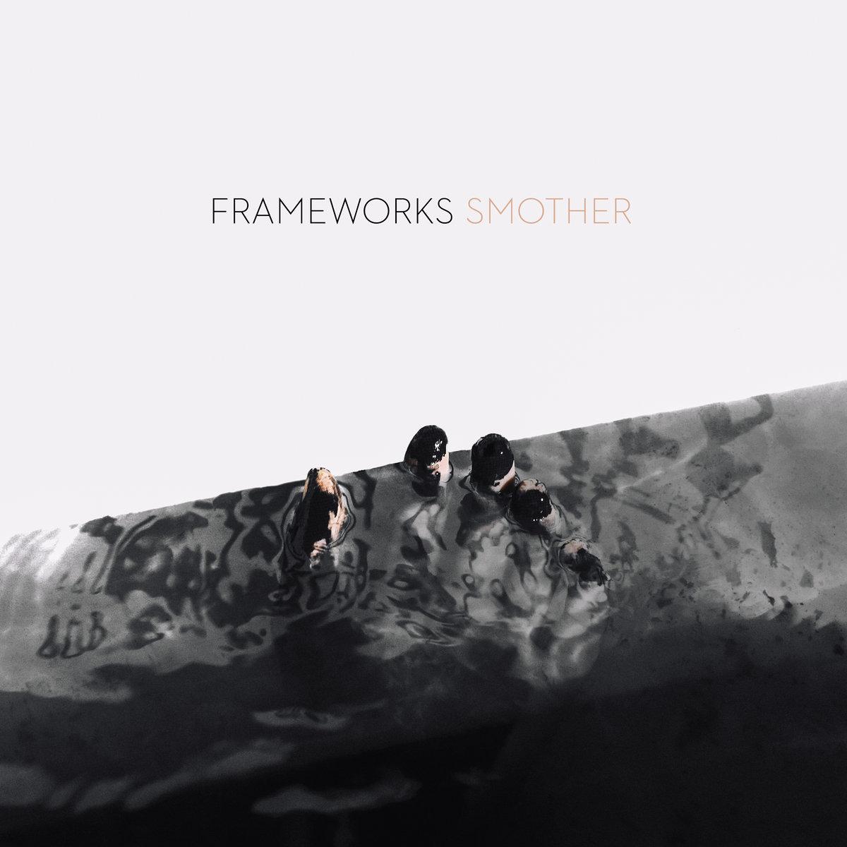 Frameworks - Smother (Deathwish Records)