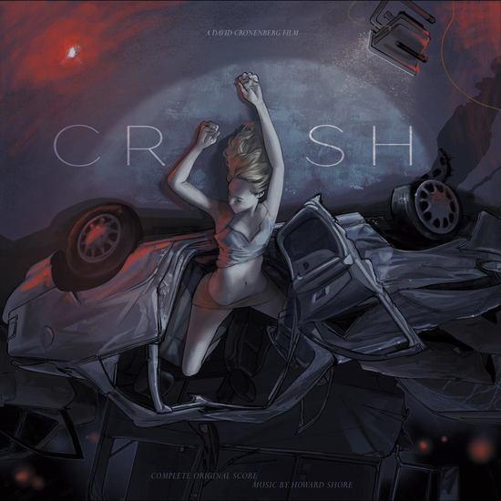 Crash (1996 Original Soundtrack) - Howard Shore