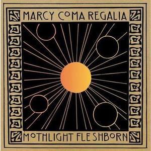 Marcy/Coma Regalia/Mothlight/Flesh Born - split 10