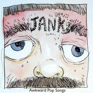 Jank - Awkward Pop Songs LP