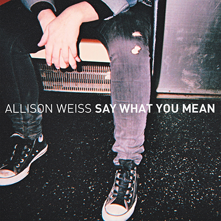 Allison Weiss - Say What You Mean - LP