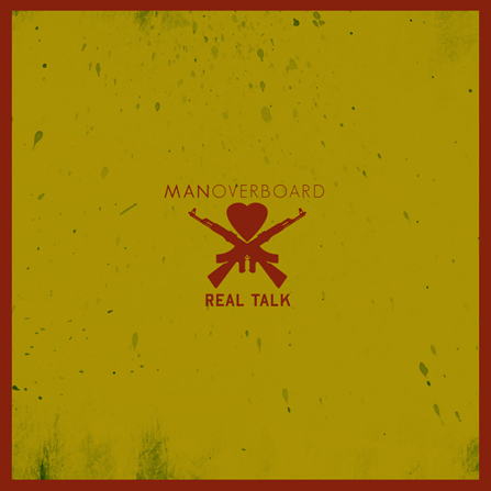 Man Overboard - Real Talk - LP