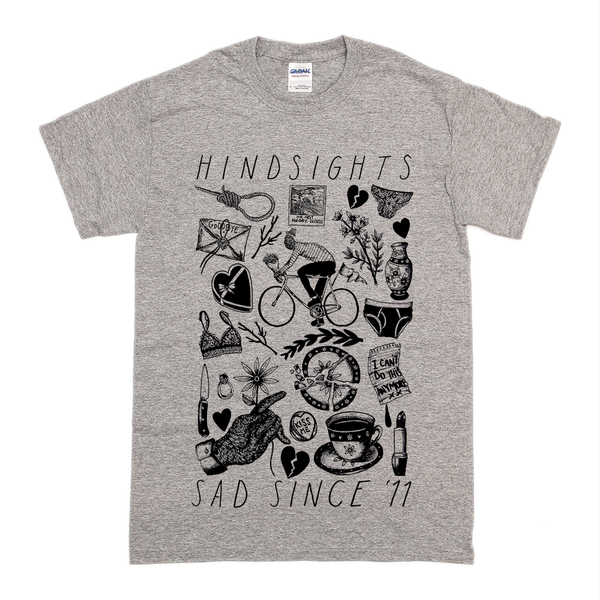 Hindsights - Sad Since '11 T-Shirt