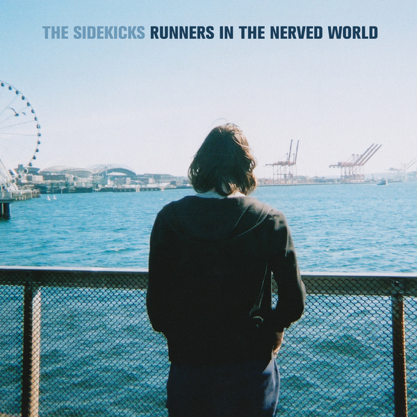 The Sidekicks - Runners In The Nerved World