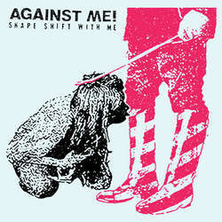 AGAINST ME! Shape Shift With Me Colored Vinyl