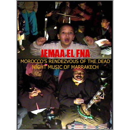 DVD - Jemaa El Fna: Morocco's Rendezvous of the Dead