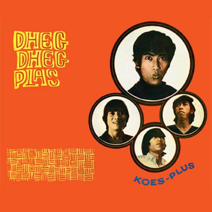 Koes Plus: Dheg Dheg Plas & Volume 2