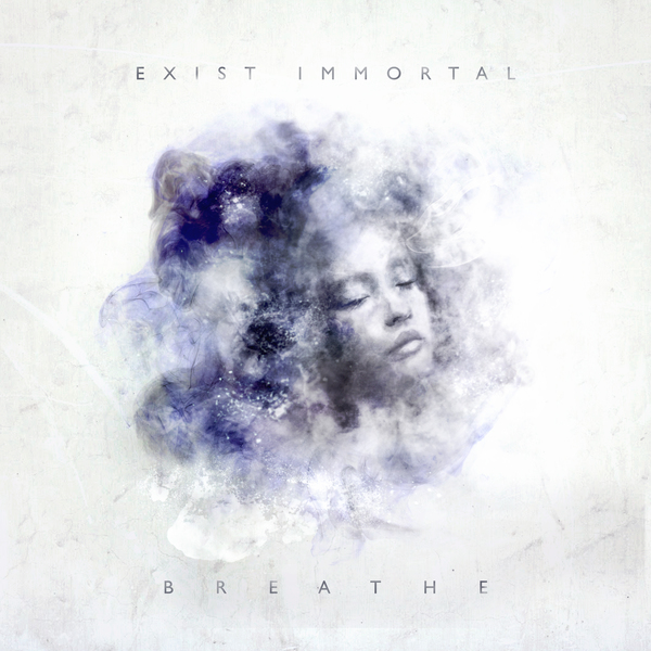 Exist Immortal - Breathe (digipak)