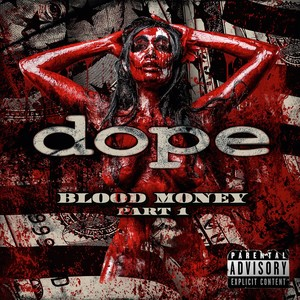 Dope - Blood Money Part I