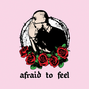 Frustrated - Afraid to Feel (CS/Digital)