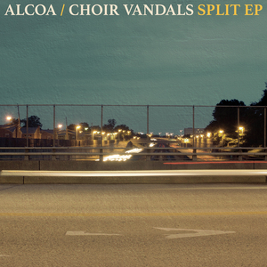 Alcoa / Choir Vandals 'Split'