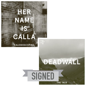 SIGNED CPWM005 Her Name Is Calla 'Kaleidoscoping' / Deadwall 'The Talk'