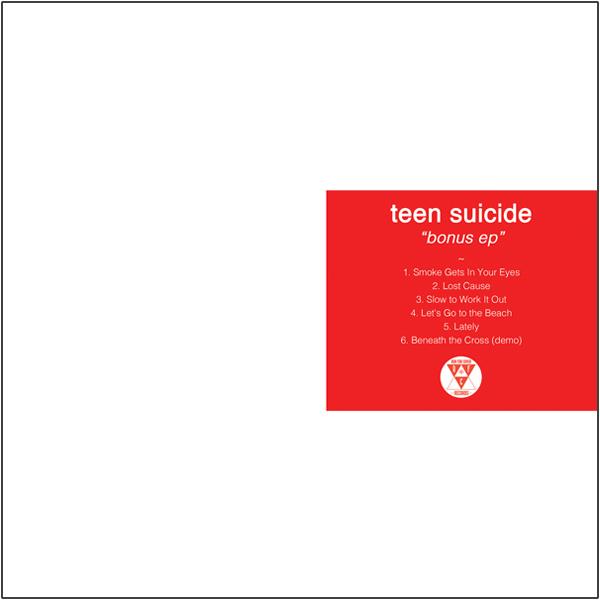 Teen Suicide - Bonus EP
