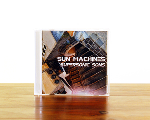 Sun Machines <i>Supersonic Sons</i>