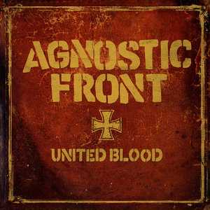 AGNOSTIC FRONT ´united blood´ E.P.