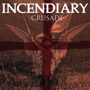 INCENDIARY ´Crusade´ [LP]