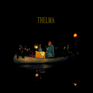 Thelma - Thelma Pre-Order