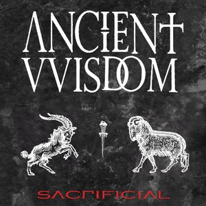 ANCIENT VVISDOM-Sacrificial