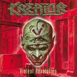 Kreator - Violent Revolution (Re-Release)