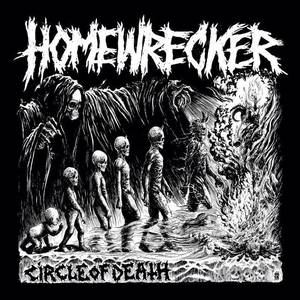HOMEWRECKER-Circle Of Death
