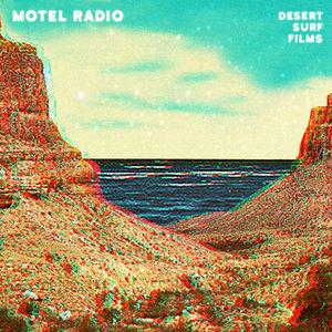 Motel Radio - Desert Surf Films