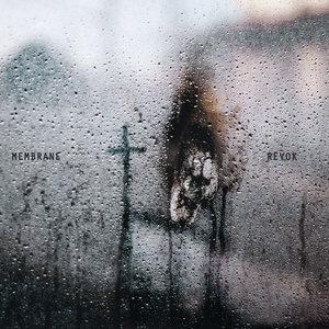 REVOK/MEMBRANE