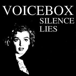 Voicebox-Silence Lies