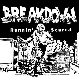 BREAKDOWN - Runnin' Scared