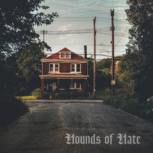 Hounds of Hate-Hate Springs Enternal