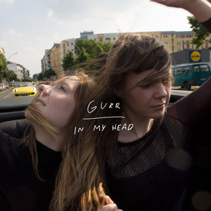 Gurr - In My Head LP