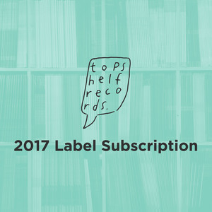 Topshelf Records - 2017 Subscription