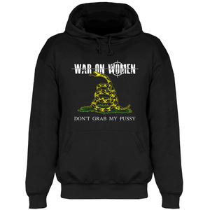 War On Women 'Don't Grab My Pussy' Sweatshirt