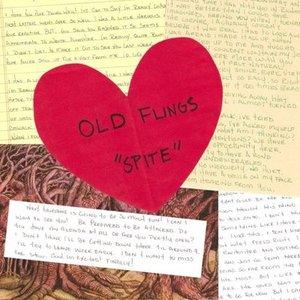 Old Flings-Spite