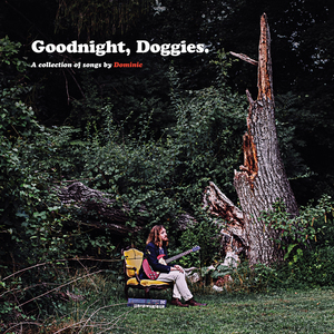 Dominic - Goodnight, Doggies. LP