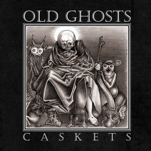 Old Ghost-Caskets