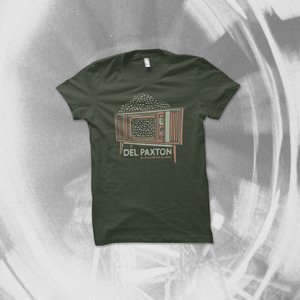 Del Paxton - All Day, Every Day, All Night T-Shirt