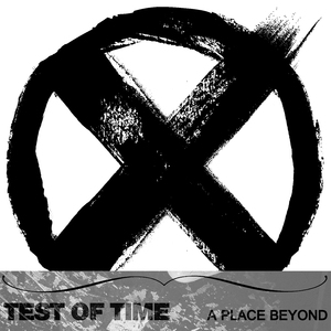 Test Of Time 'A Place Beyond' EP